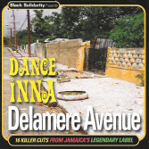 Various - Dance Inna Delamere Avenue (Black Solidarity / Jamaican Recordings) CD